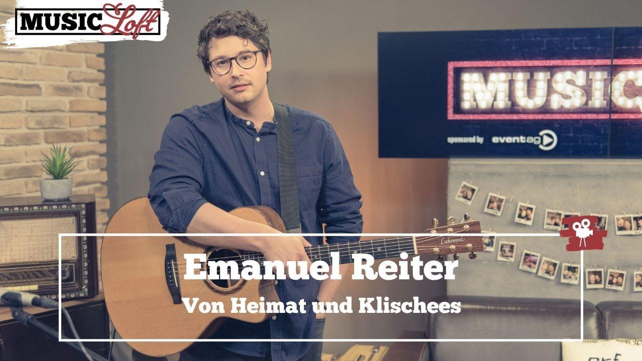 Emanuel Reiter - Von Heimat und Klischees | (c) Music Loft
